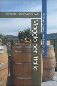 Viaggio per l'Italia: Piemonte